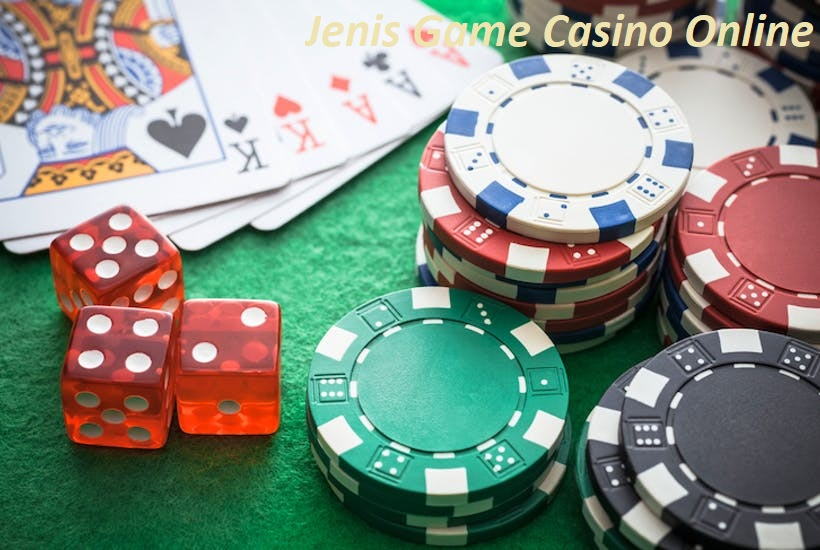 Jenis Game Casino Online